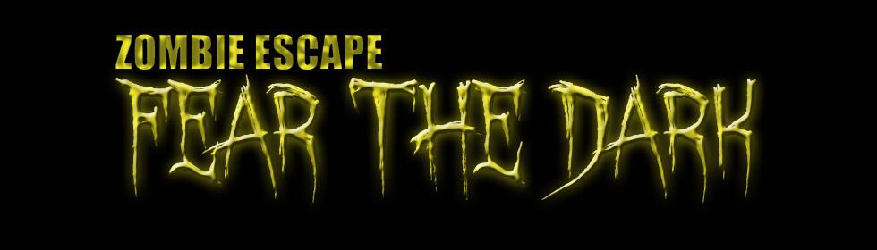 Zombie Escape Fear the dark banner